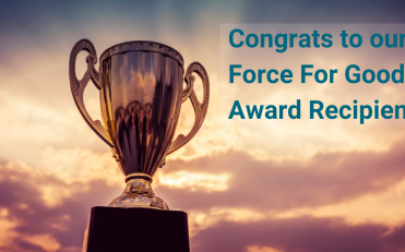 Announcing the Inaugural Recipients of Our Force for Good Awards