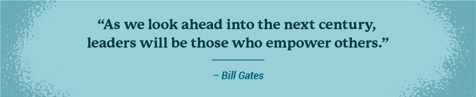Leadership quote from Bill Gates